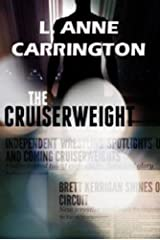 The Cruiserweight Kindle Edition