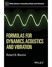 Formulas for Dynamics, Acoustics and Vibration