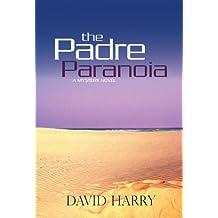 The Padre Paranoia