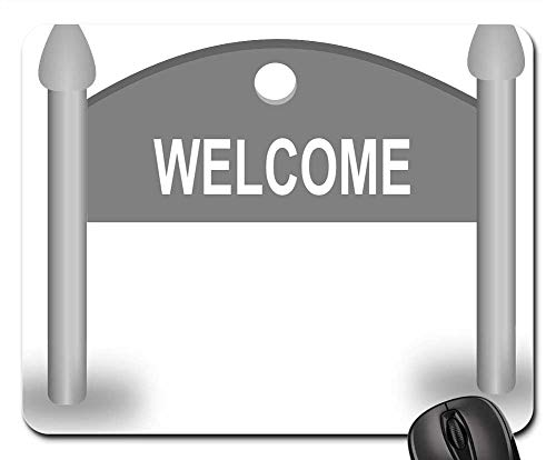 Mouse Pads - Welcome Board City Entry Invitation Sign