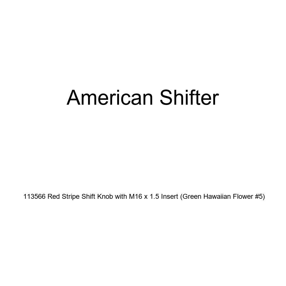 Green Hawaiian Flower #5 American Shifter 113566 Red Stripe Shift Knob with M16 x 1.5 Insert