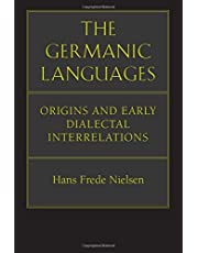 The Germanic Languages: Origins and Early Dialectal Interrelations
