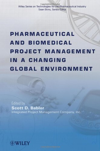 Pharmaceutical and Biomedical Project Management in a Changing Global Environment by Wiley (2010-09-14)