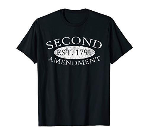 Second Amendment Est. 1791 Right To Bear Arms T-Shirt