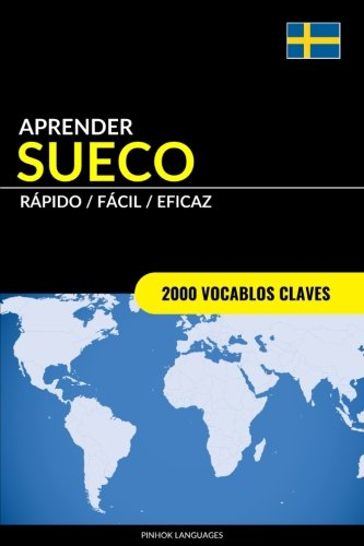 Aprender Sueco - Rapido / Facil / Eficaz: 2000 Vocablos Claves  [Languages, Pinhok] (Tapa Blanda)