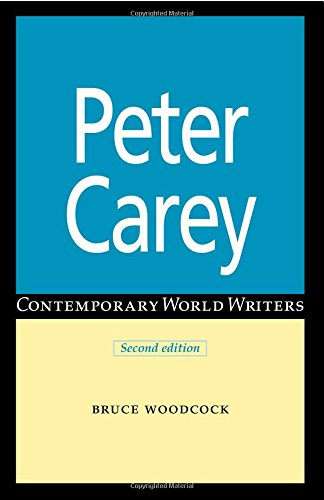 Peter Carey (Contemporary World Writers MUP)