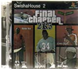 SwishaHouse Presents Final Chapter 2K5 / Straight To The Room 4