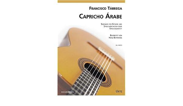 Capricho Árabe. serenada para guitarra y streich Orquesta (streich ...