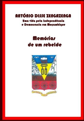 Amazon.com: Memórias de um Rebelde (Portuguese Edition) eBook: António Zengazenga: Kindle Store