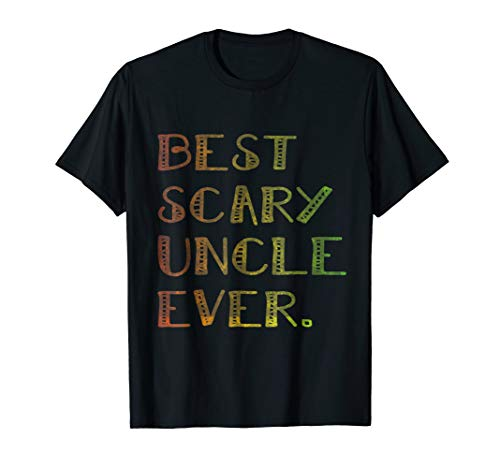 Best Scary Uncle Ever Halloween Gift idea T-shirt
