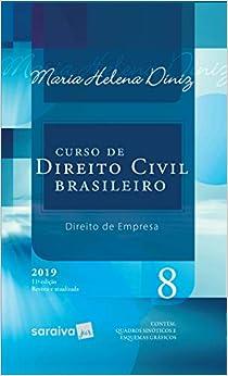 Curso de Direito Civil brasileiro : Direito de empresa - 11ª edição de 2019: 8