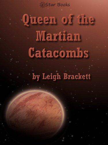 Queen of the Martian Catacombs