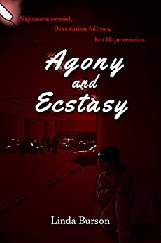 Agony And Ecstasy (The Marcy Series Book 3) by [Burson, Linda]
