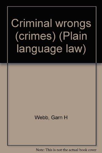 Criminal wrongs (crimes) (Plain language law)