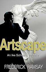 Artscape: An Ike Schwartz Mystery #1 (Ike Schwartz Series)