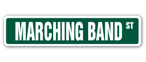 (MARCHING BAND Street Sign high school football military cheerleader | Indoor/Outdoor |  30