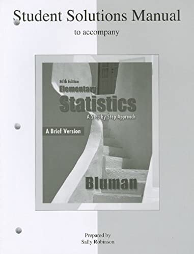 student s solutions manual to accompany elementary statistics a rh amazon com College Elementary Statistics elementary statistics picturing the world 5th edition solution manual pdf