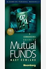 Commonsense Guide to Mutual Funds, a CLO (Bloomberg) by Mary Rowland (1996-04-01) Hardcover