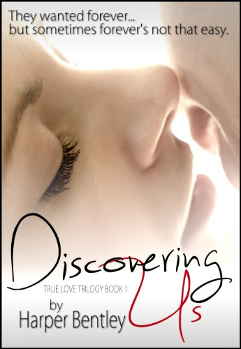 discovering us true love 1 by harper bentley epub