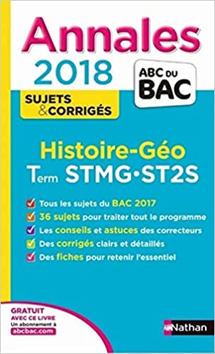 Histoire et géographie Tle STMG-ST2S : Sujets & corrigés (French) Paperback – August 31, 2017
