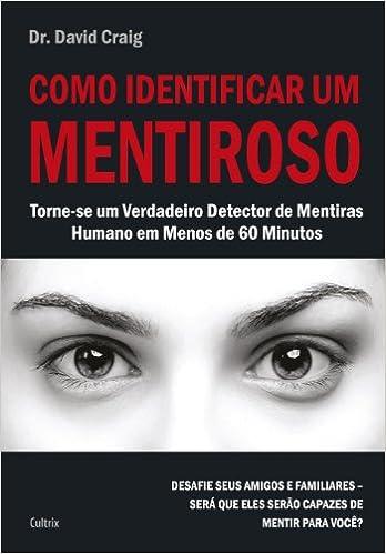 Como Identificar Um Mentiroso (Em Portugues do Brasil): David Craig: 9788531612381: Amazon.com: Books
