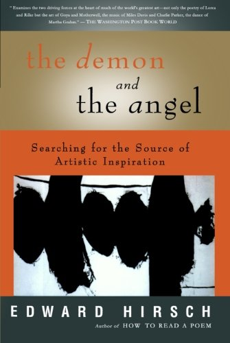 The Demon and the Angel: Searching for the Source of Artistic Inspiration by Mariner Books