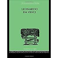 Leonardo da Vinci: A Memory of His Childhood (International Library of Psychology) (Volume 81)