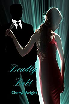 Deadly Debt by [Wright, Cheryl]