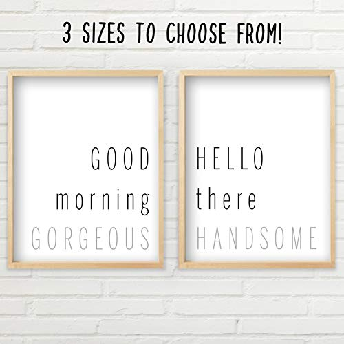 Good Morning Gorgeous Hello There Handsome Wall Decor | 2 Unframed Prints - Multiple Sizes | Good Morning Gorgeous Sign Wall Art | Typography Art | Minimalist Wall Art | Hello There Handsome Sign Set