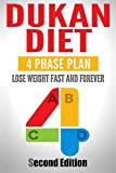 img - for Dukan Diet: Four Phase Plan To Lose Weight FAST And FOREVER book / textbook / text book