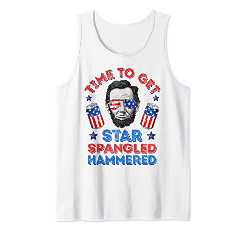 - Time To Get Star Spangled Hammered 4th Of July Men Lincoln Tank Top