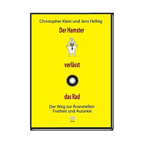 der-hamster-verlsst-das-rad-der-weg-zur-finanziellen-freiheit-und-autarkie