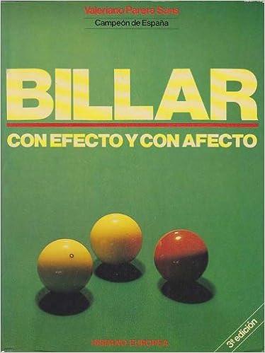 Billar Con Efecto Y Con Afecto: Amazon.es: Libros
