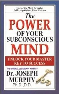 The Power Of Your Subconscious Mind-Joseph Murphy