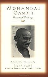 Mohandas Gandhi: Essential Writings (Modern Spiritual Masters Series)
