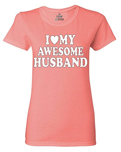 Shop4Ever I Love My Awesome Husband Women's T-Shirt Couples Shirts Medium Coral Silk0