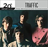 The Best of Traffic: 20th Century Masters - The Millennium Collection by Traffic (2003-05-03)