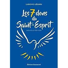 Les 7 dons du Saint-Esprit (French Edition)