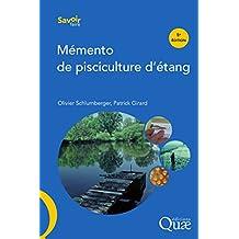 Mémento de pisciculture d'étang: 5eédition (Savoir faire) (French Edition)