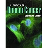 Elements of Human Cancer, Cooper, Geoffrey M., 0763706191