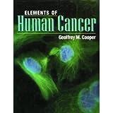 Elements of Human Cancer, Cooper, Geoffrey M., 0763706191
