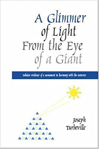 Book A Glimmer of Light from the Eye of a Giant: Tabular Evidence of a Monument in Harmony with the Universe