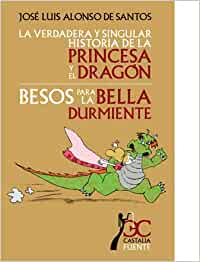 verdadera y singular historia de la princesa y el dragón