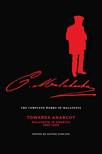 The Complete Works of Malatesta Vol. IV: