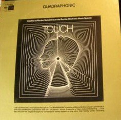 MORTON SUBOTNICK Buchla Electronic Music System: Touch. SQ Quad US LP (Col Quad)
