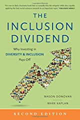 The Inclusion Dividend: Why Investing in Diversity & Inclusion Pays Off Paperback
