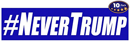 #NEVERTRUMP Anti Trump Bumper Sticker 10 Pack. Decal Makes a Statement Against the Least Fit Presidential Election Campaign Candidate in History. Bigoted Liar Must Not Be Trusted With Nuclear Codes.