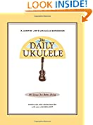 #4: The Daily Ukulele: 365 Songs for Better Living (Jumpin' Jim's Ukulele Songbooks)