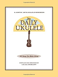 The Daily Ukulele: 365 Songs for Better Living (1423477758) | Amazon Products