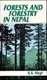 Forests and Forestry in Nepal, Negi, S. S., 8170245818